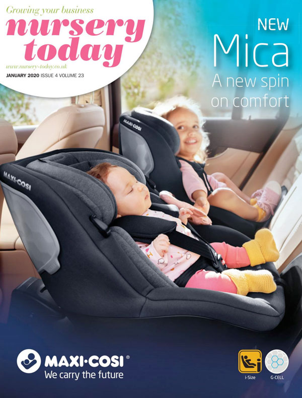 Nursery Today Front Cover January 2020 Maxi-Cosi